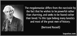 the megalomaniac